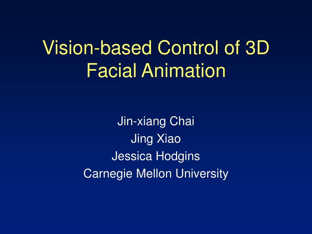 vision based control of 3d facial animation l.