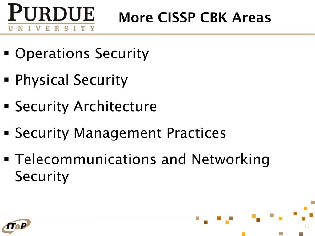 More CISSP CBK Areas
