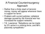 a financial counterinsurgency approach