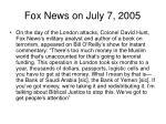 fox news on july 7 2005