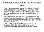 internationalization of the financial war