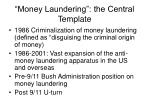 money laundering the central template
