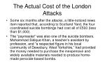 the actual cost of the london attacks