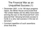 the financial war as an unqualified success 1