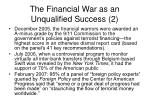 the financial war as an unqualified success 2