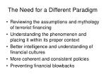 the need for a different paradigm