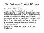 the politics of financial strikes