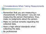 considerations when taking measurements