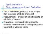 quick summary test measurement and evaluation