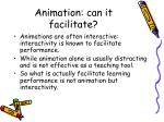 animation can it facilitate10