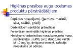 higi nas pras bas augu izcelsmes produktu p rstr d t jiem16