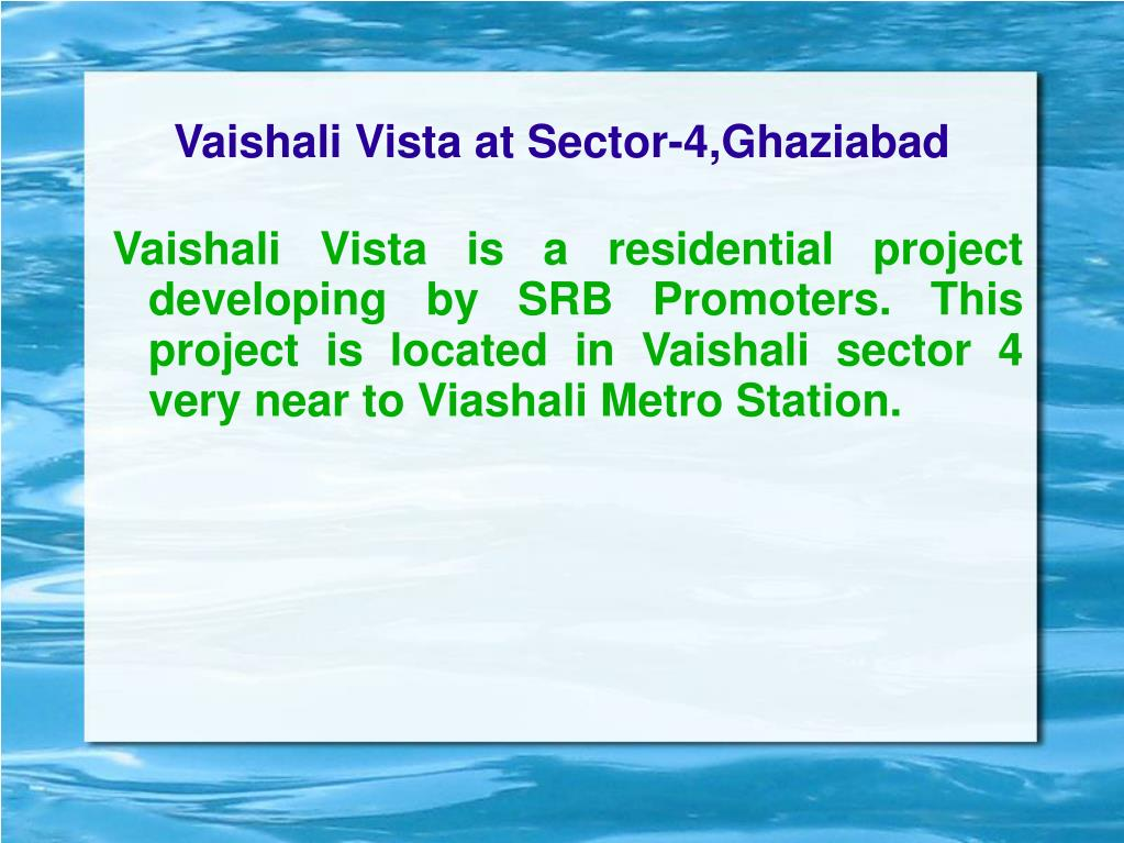 vaishali vista at sector 4 ghaziabad l.