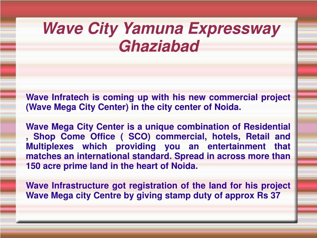 wave city yamuna expressway ghaziabad l.
