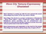 wave city yamuna expressway ghaziabad