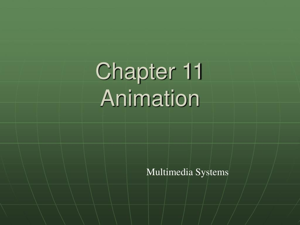chapter 11 animation l.