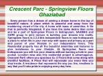 crescent parc springview floors ghaziabad