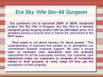era sky ville sec 68 gurgaon