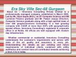 era sky ville sec 68 gurgaon2