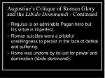 augustine s critique of roman glory and the libido dominandi continued30