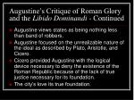 augustine s critique of roman glory and the libido dominandi continued32