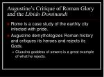 augustine s critique of roman glory and the libido dominandi