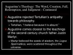 augustine s theology the word creation fall redemption and judgment continued14