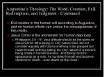 augustine s theology the word creation fall redemption and judgment continued20