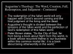 augustine s theology the word creation fall redemption and judgment continued21