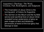 augustine s theology the word creation fall redemption and judgment