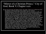 mirror of a christian prince city of god book v chapter xxiv