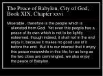the peace of babylon city of god book xix chapter xxvi