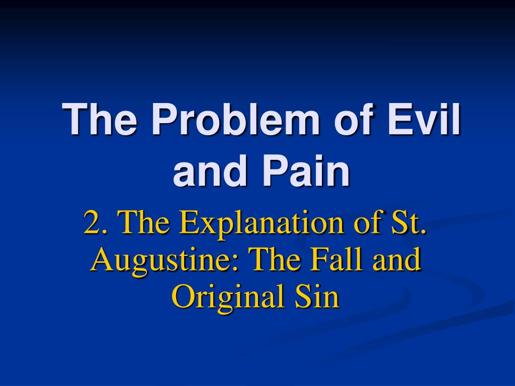 the problem of evil and pain l.