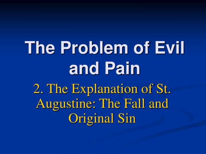 the problem of evil and pain n.