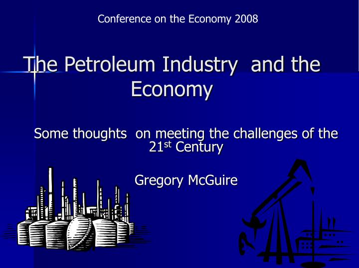 the petroleum industry and the economy n.