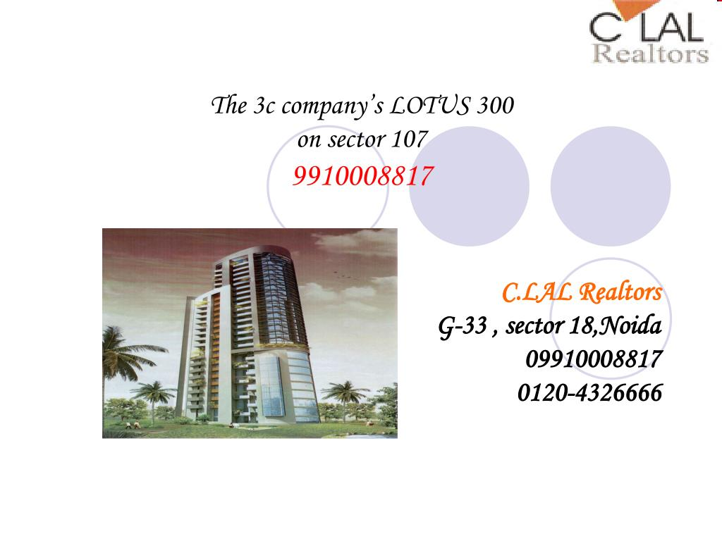 the 3c company s lotus 300 on sector 107 9910008817 l.