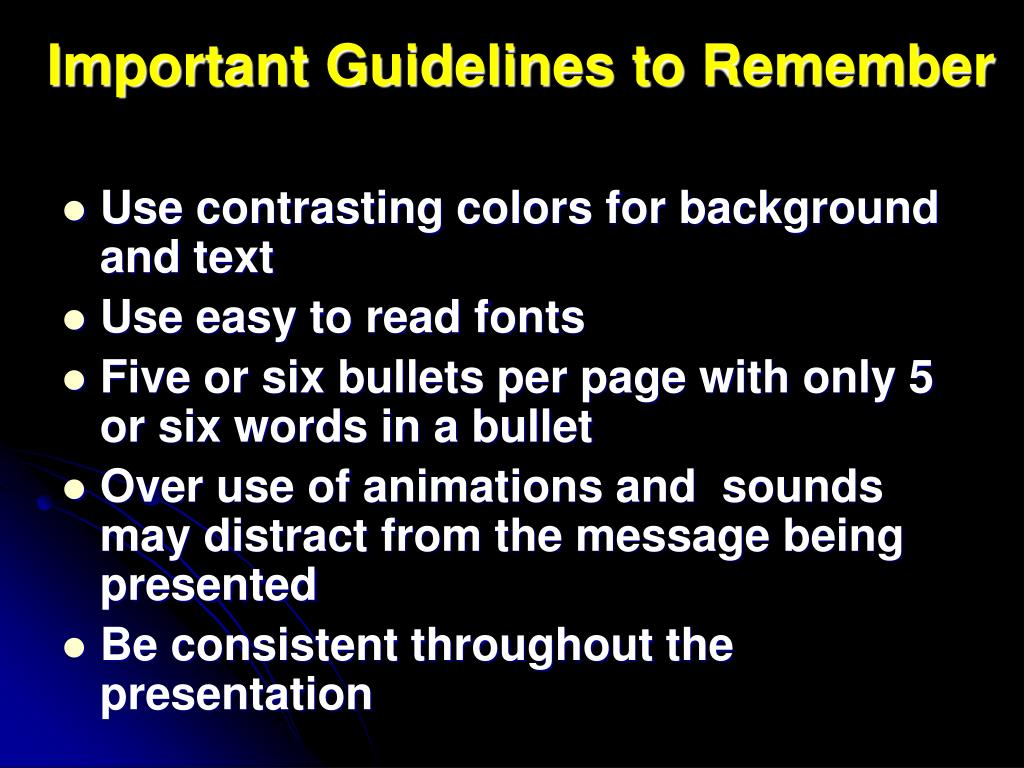 Important Guidelines to Remember