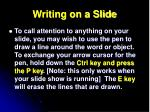 writing on a slide