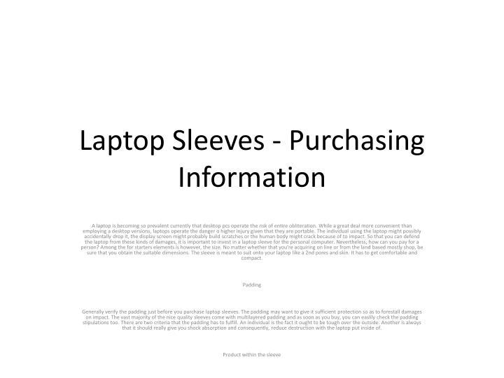 laptop sleeves purchasing information n.
