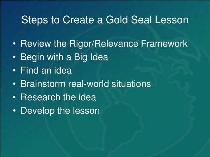 Steps to create a gold seal lesson