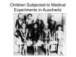 children subjected to medical experiments in auschwitz