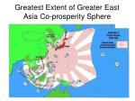 greatest extent of greater east asia co prosperity sphere