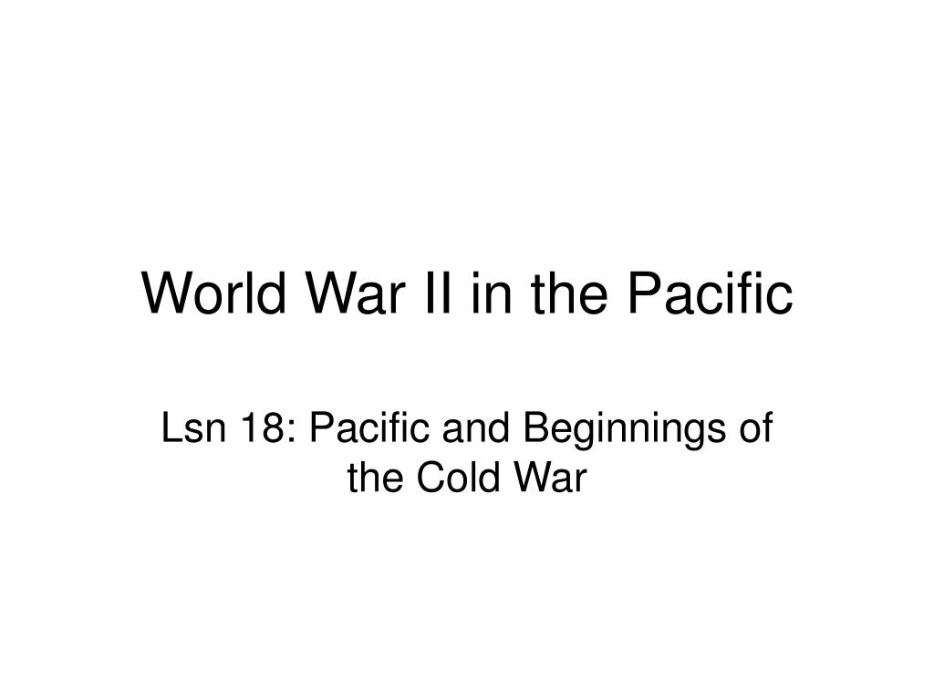 world war ii in the pacific l.