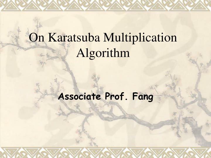 on karatsuba multiplication algorithm n.