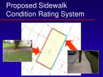 proposed sidewalk condition rating system
