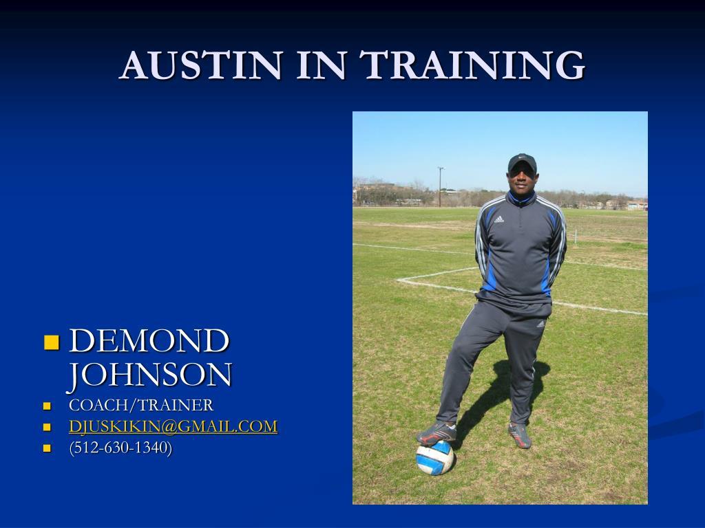 austin in training l.