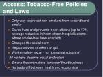 access tobacco free policies and laws