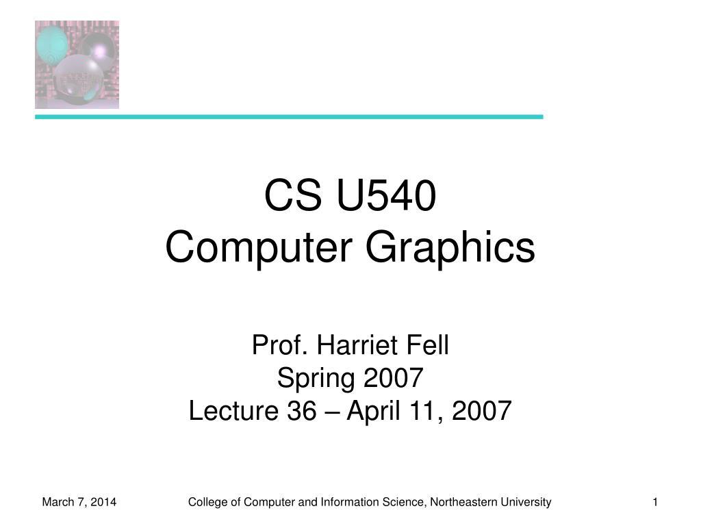 cs u540 computer graphics l.