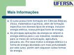 mais informa es
