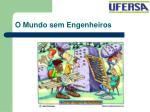 o mundo sem engenheiros11