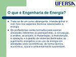 o que engenharia de energia33